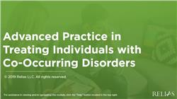 Advanced Practice in Treating Individuals with Co-Occurring Disorders