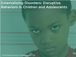 Externalizing and Disruptive Behaviors in Children and Adolescents